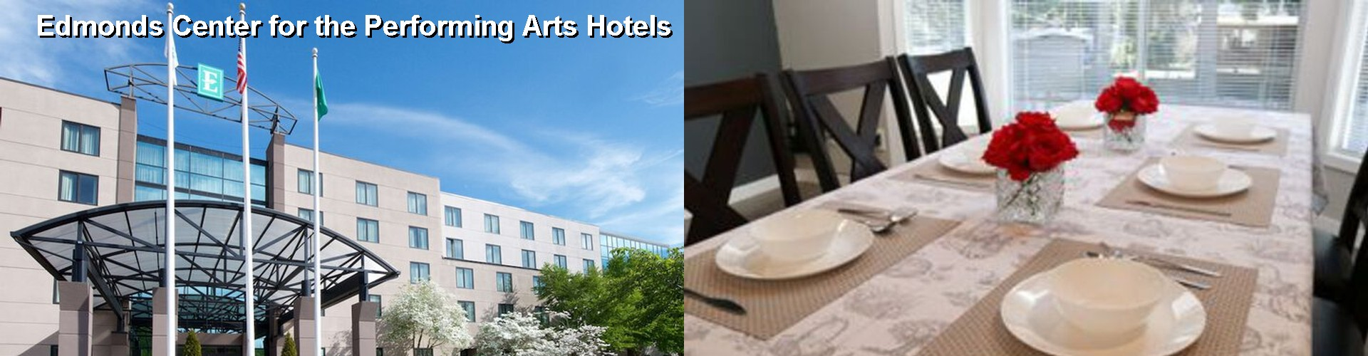 5 Best Hotels near Edmonds Center for the Performing Arts