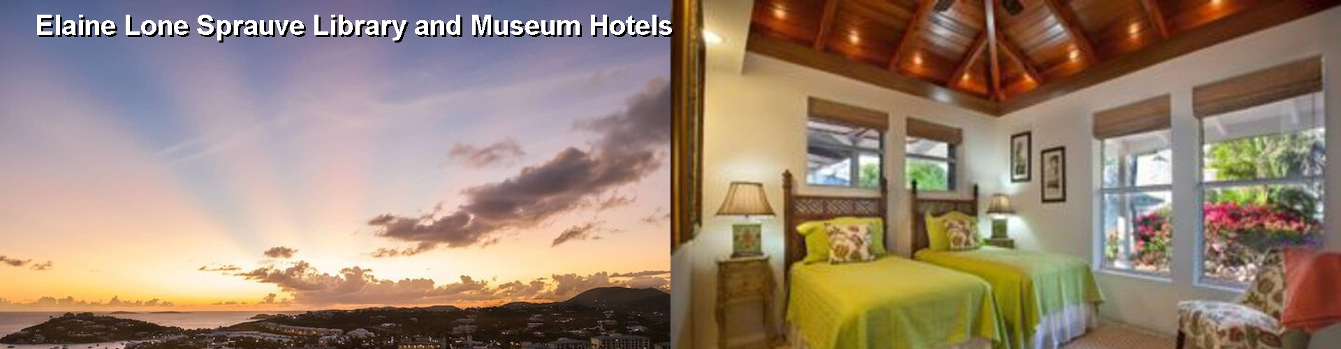 5 Best Hotels near Elaine Lone Sprauve Library and Museum
