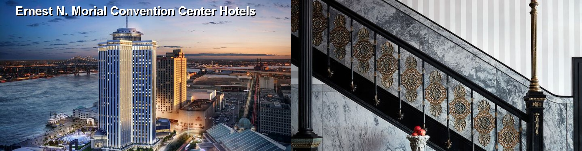 $45+ Hotels Near Ernest N. Morial Convention Center in New Orleans