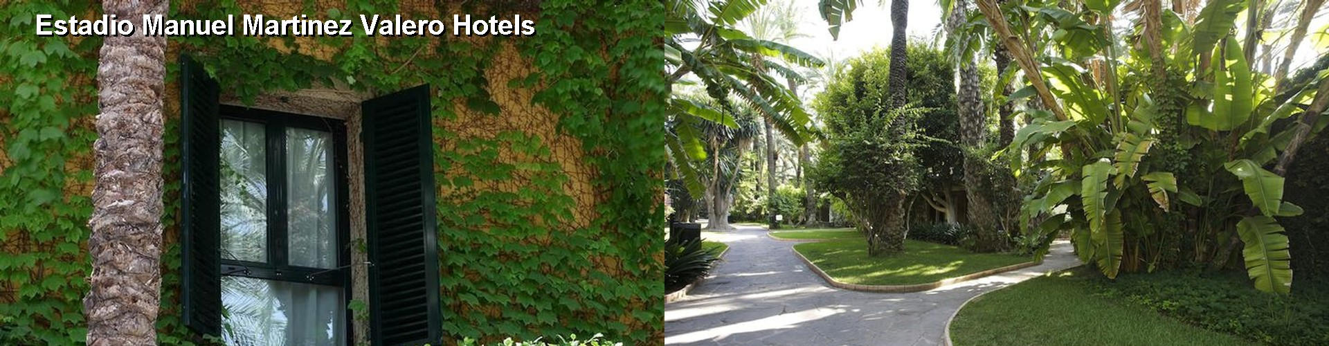 5 Best Hotels near Estadio Manuel Martinez Valero