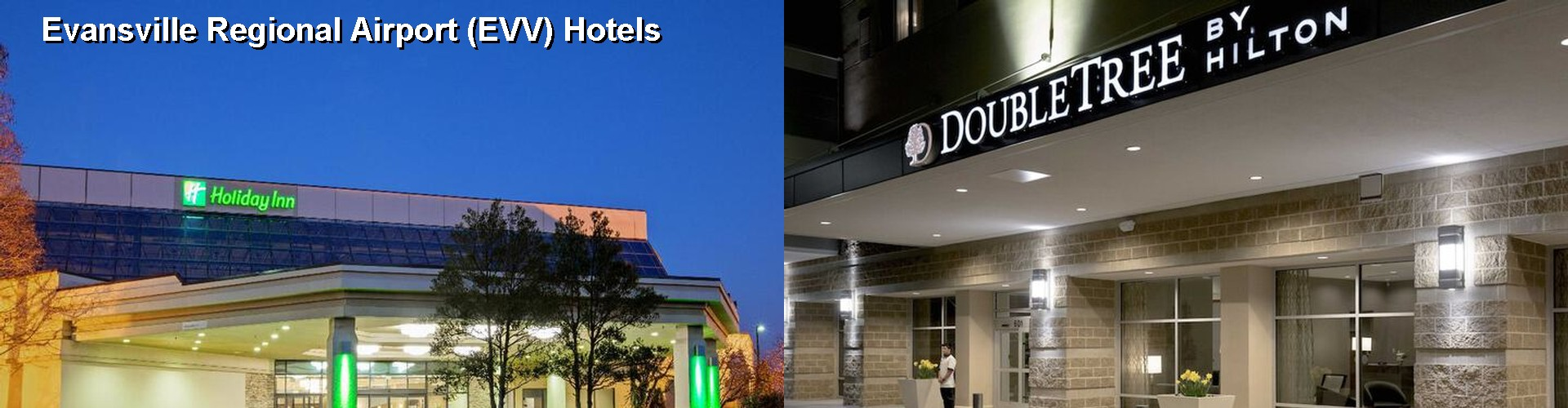 5 Best Hotels near Evansville Regional Airport (EVV)