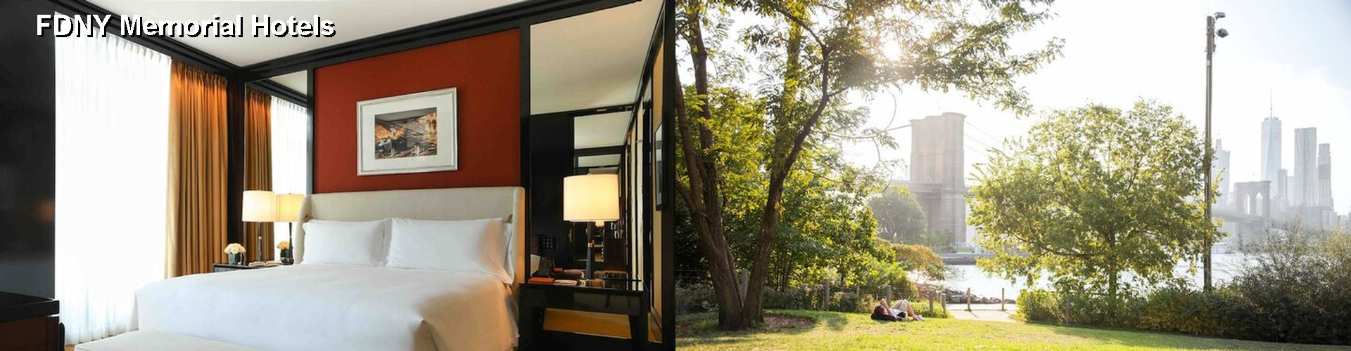 5 Best Hotels near FDNY Memorial