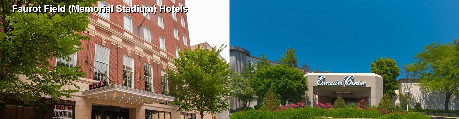 5 Best Hotels near Faurot Field (Memorial Stadium)