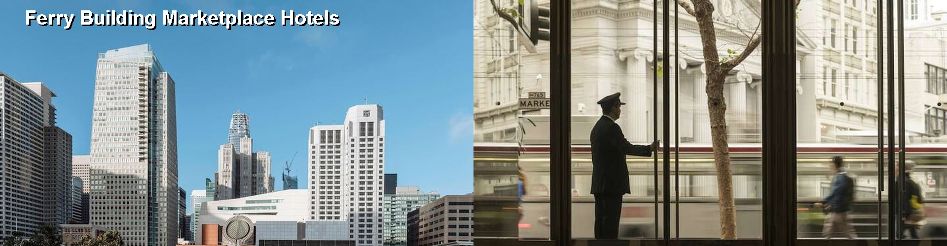 2 Best Hotels near Ferry Building