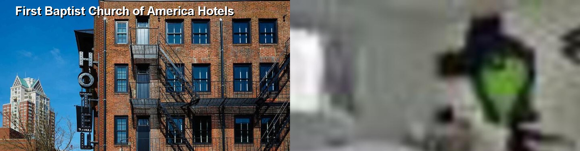 5 Best Hotels near First Baptist Church of America