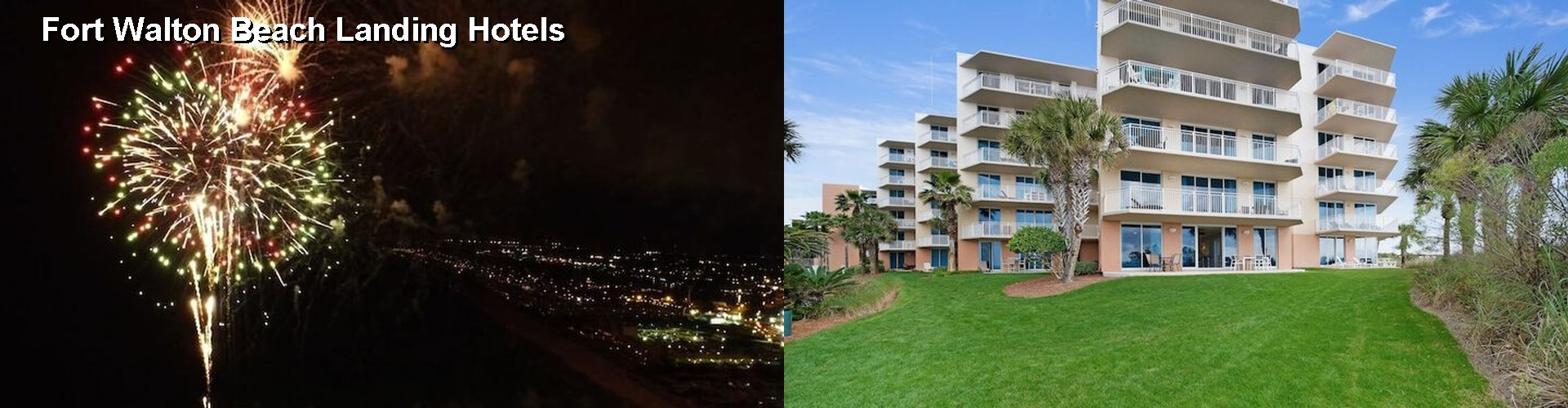 5 Best Hotels near Fort Walton Beach Landing