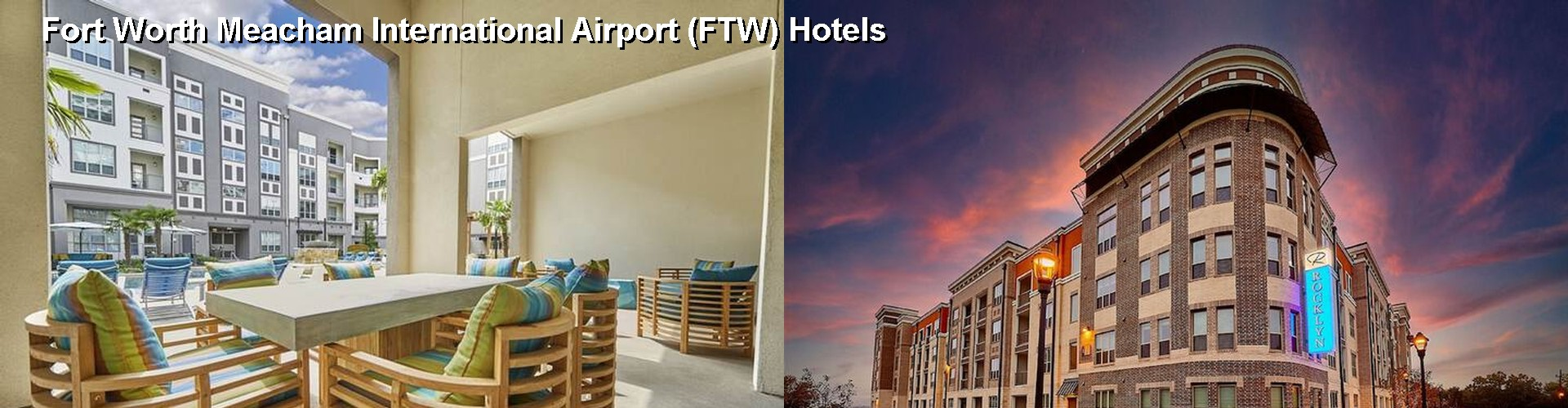 5 Best Hotels near Fort Worth Meacham International Airport (FTW)
