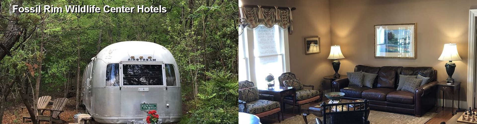 5 Best Hotels near Fossil Rim Wildlife Center