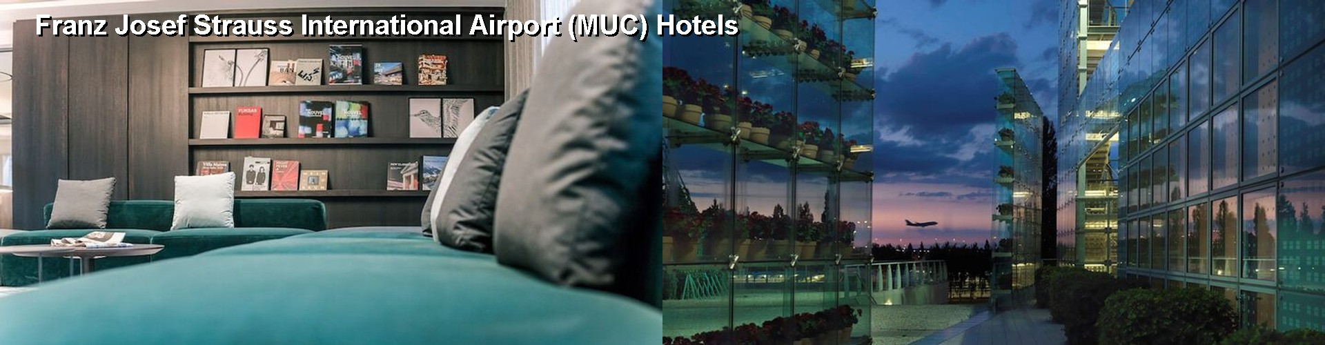 5 Best Hotels near Franz Josef Strauss International Airport (MUC)