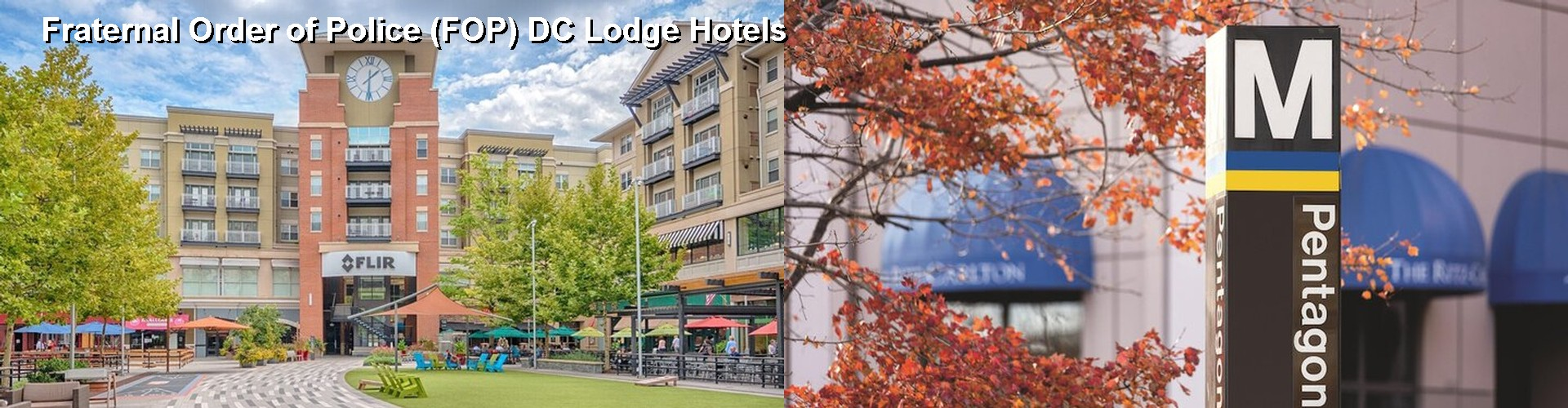 5 Best Hotels near Fraternal Order of Police (FOP) DC Lodge