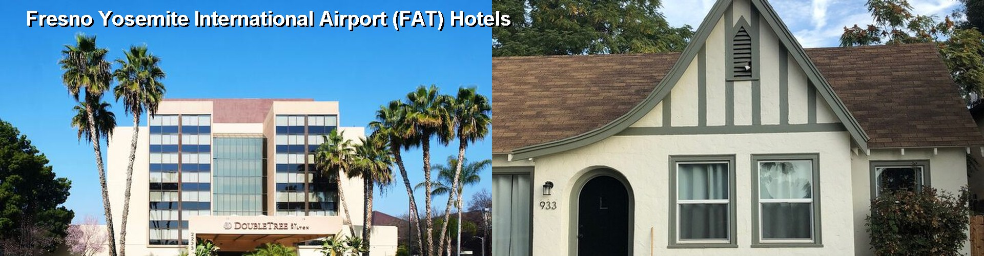 46 Hotels Near Fresno Yosemite International Airport FAT CA