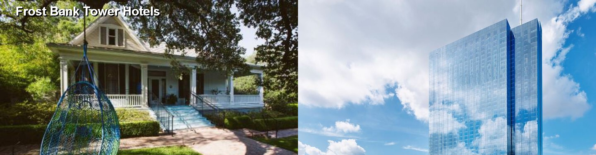 5 Best Hotels near Frost Bank Tower