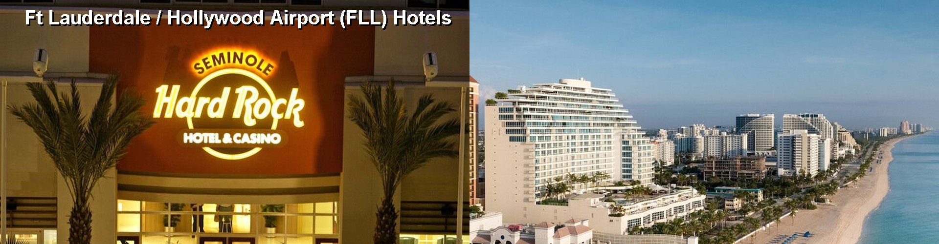 5 Best Hotels near Ft Lauderdale / Hollywood Airport (FLL)