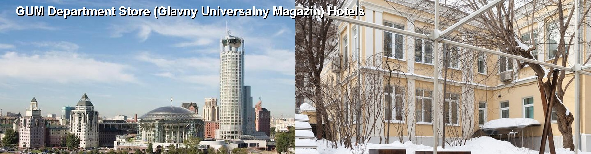 5 Best Hotels near GUM Department Store (Glavny Universalny Magazin)