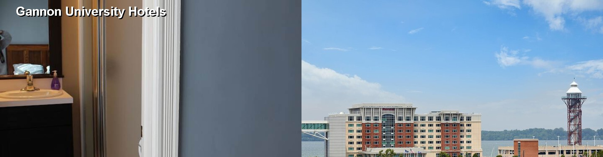 $59+ EXCELLENT Hotels Near Gannon University in Erie PA