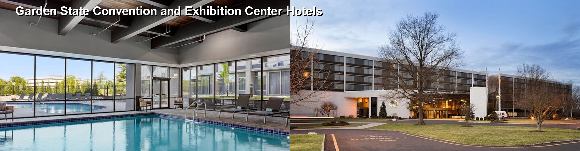 5 Best Hotels near Garden State Convention and Exhibition Center