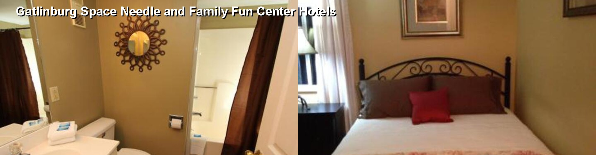 5 Best Hotels near Gatlinburg Space Needle and Family Fun Center