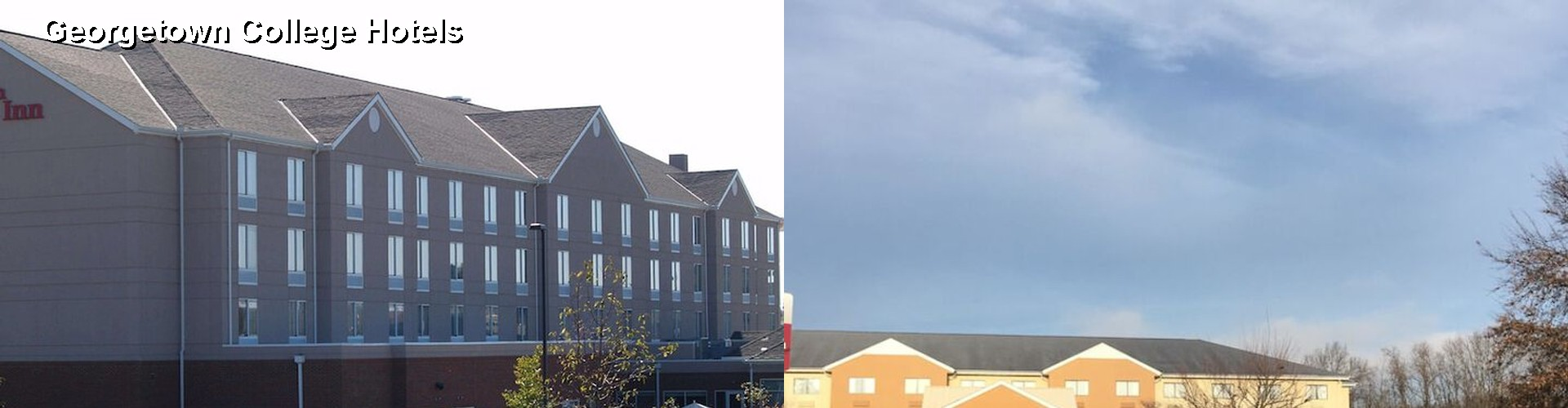 5 Best Hotels near Georgetown College