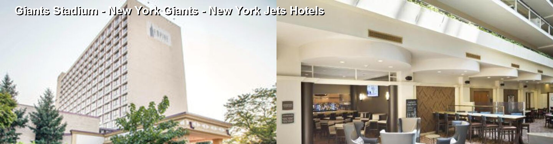 5 Best Hotels near Giants Stadium - New York Giants - New York Jets