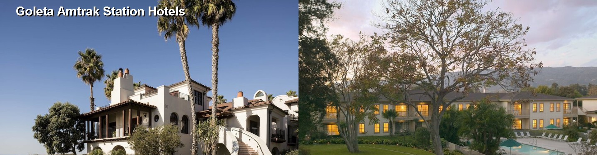 5 Best Hotels near Goleta Amtrak Station