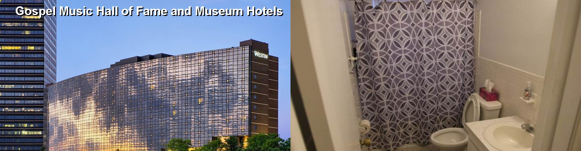 5 Best Hotels near Gospel Music Hall of Fame and Museum