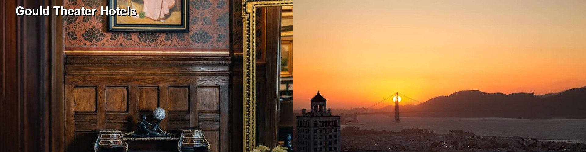 5 Best Hotels near Gould Theater