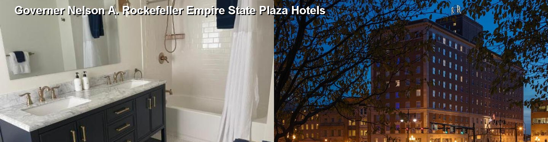 5 Best Hotels near Governer Nelson A. Rockefeller Empire State Plaza