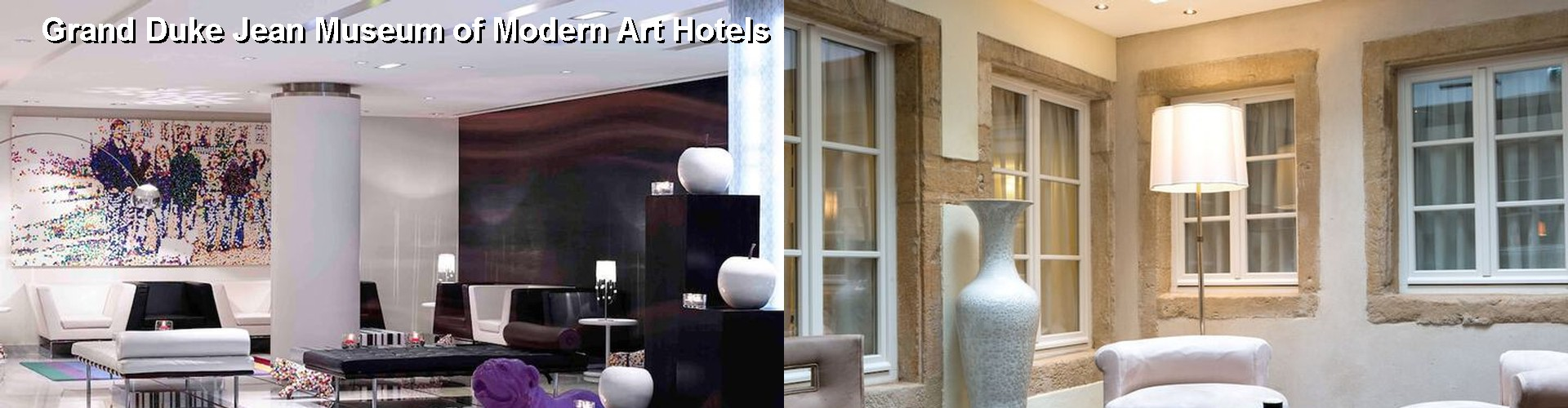 5 Best Hotels near Grand Duke Jean Museum of Modern Art