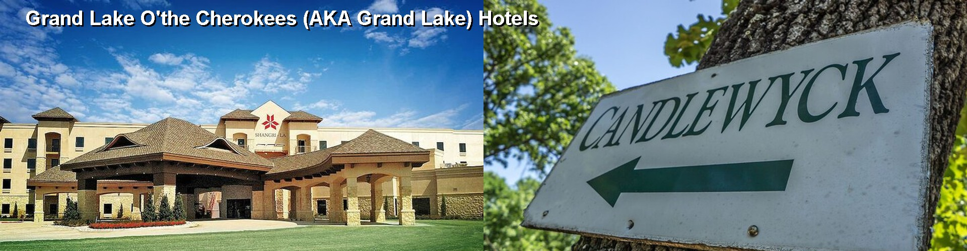 5 Best Hotels near Grand Lake O'the Cherokees (AKA Grand Lake)