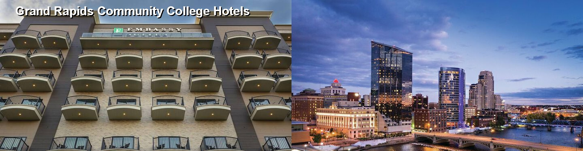 5 Best Hotels near Grand Rapids Community College