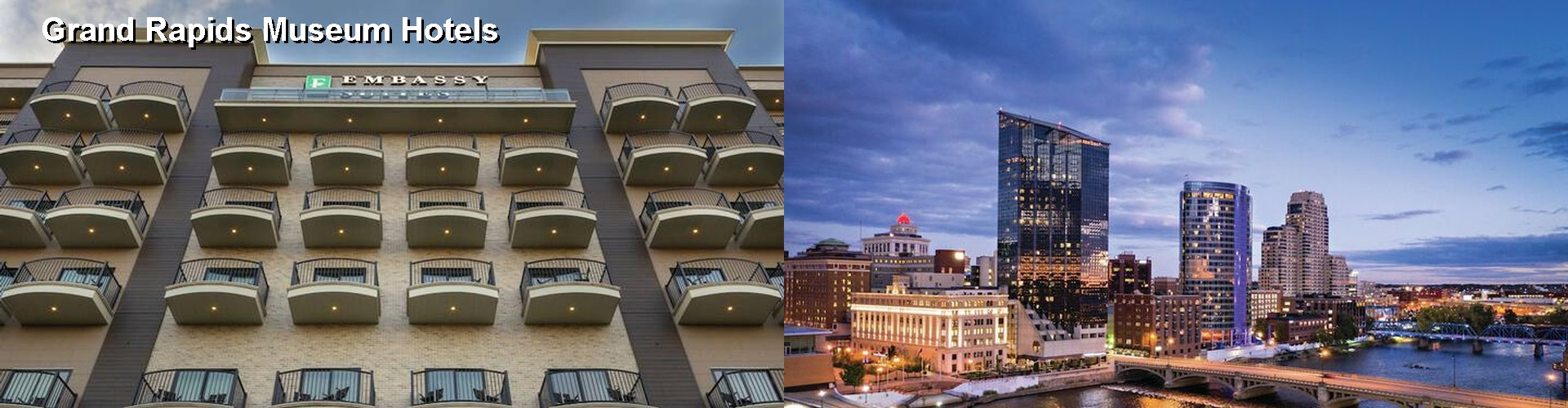 5 Best Hotels near Grand Rapids Museum