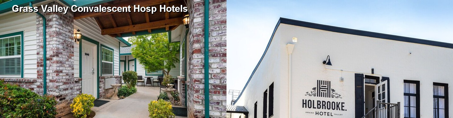 4 Best Hotels near Grass Valley Convalescent Hosp