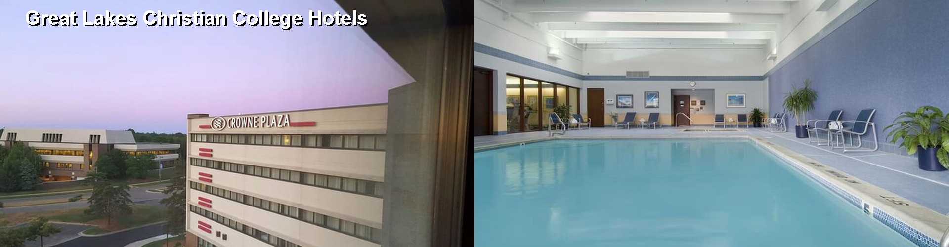5 Best Hotels near Great Lakes Christian College