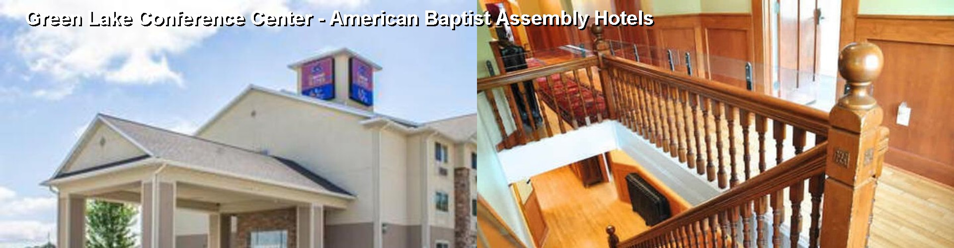 5 Best Hotels Near Green Lake Conference Center American Baptist Embly