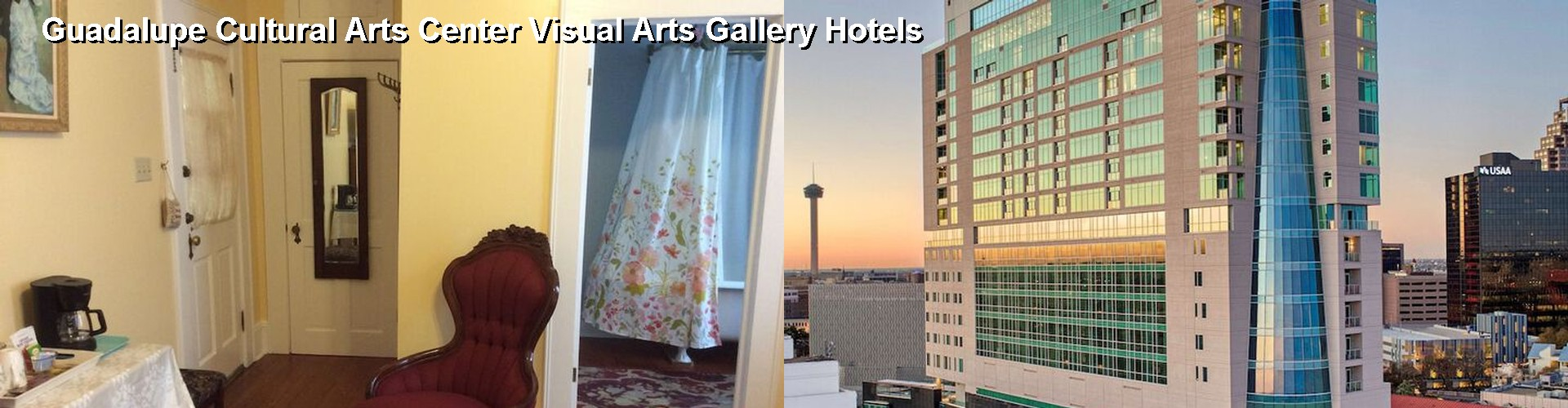 5 Best Hotels near Guadalupe Cultural Arts Center Visual Arts Gallery