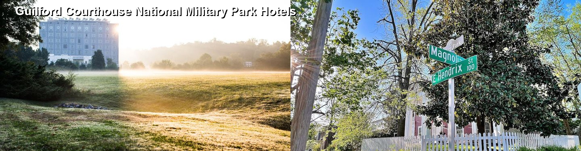 5 Best Hotels near Guilford Courthouse National Military Park