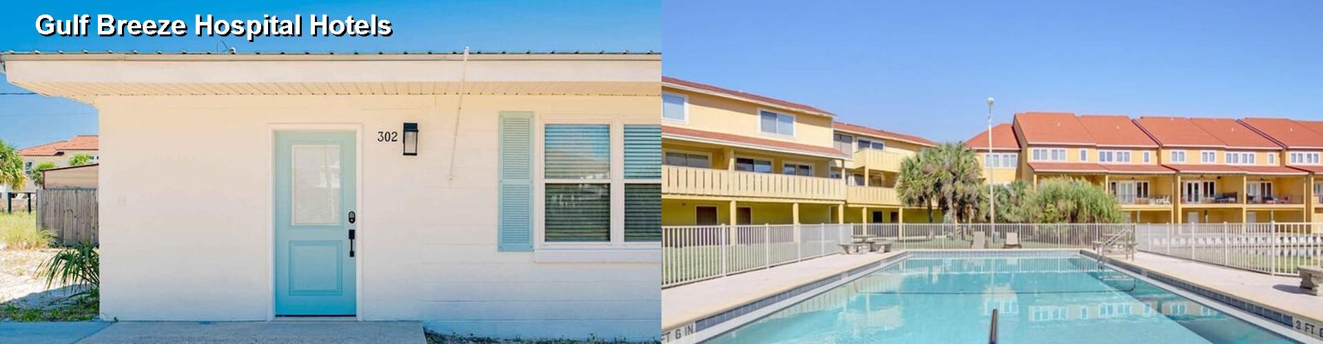 5 Best Hotels Near Gulf Breeze Hospital