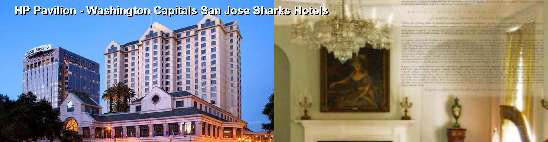 5 Best Hotels near HP Pavilion - Washington Capitals San Jose Sharks