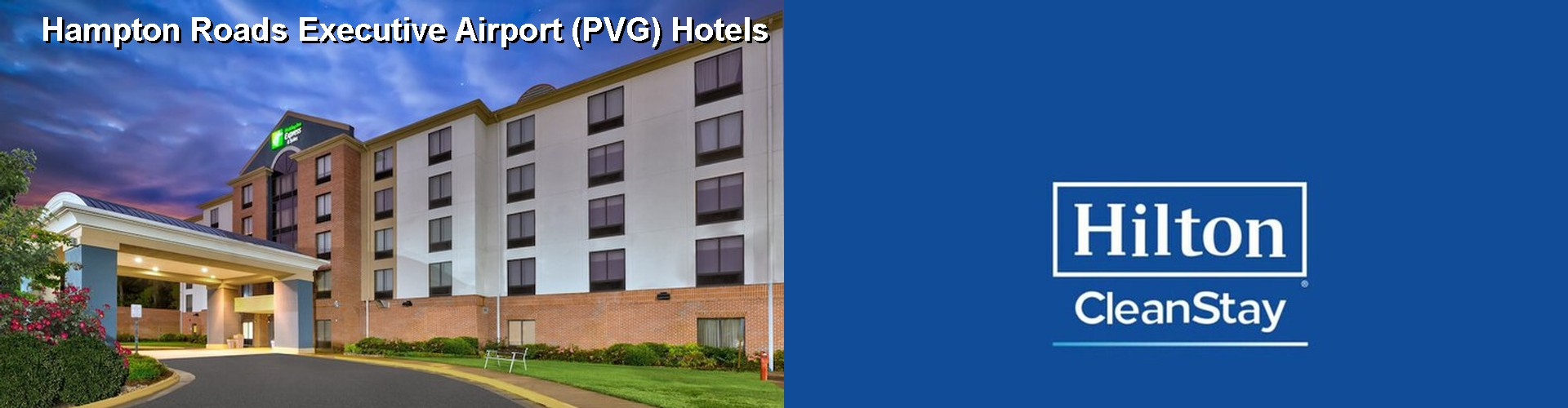 5 Best Hotels near Hampton Roads Executive Airport (PVG)