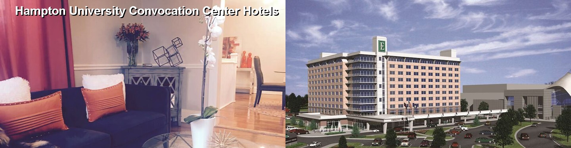 4 Best Hotels near Hampton University Convocation Center