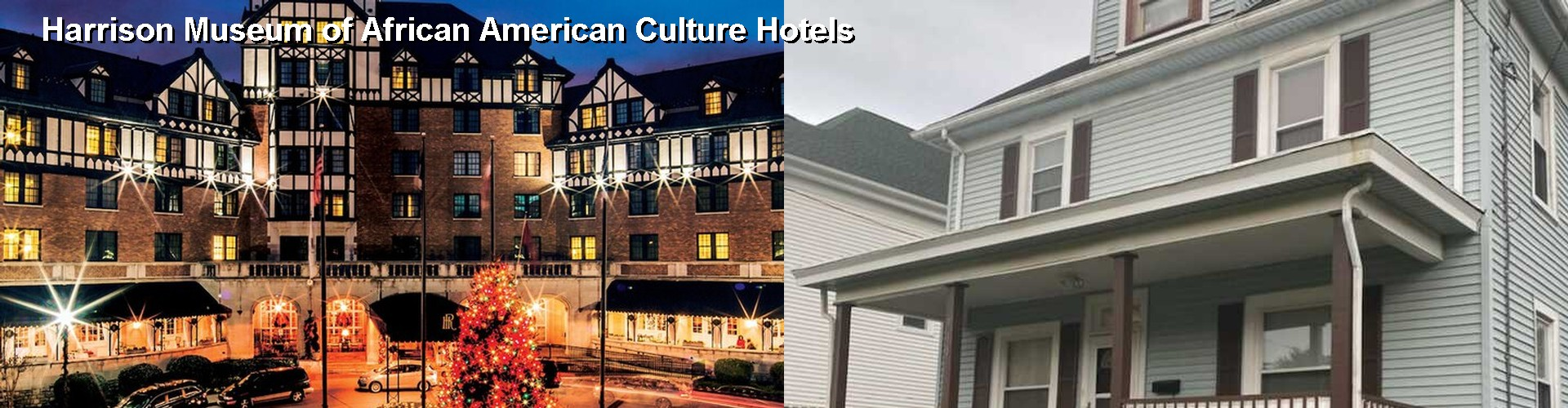 5 Best Hotels near Harrison Museum of African American Culture