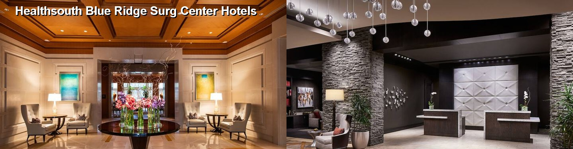 5 Best Hotels near Healthsouth Blue Ridge Surg Center
