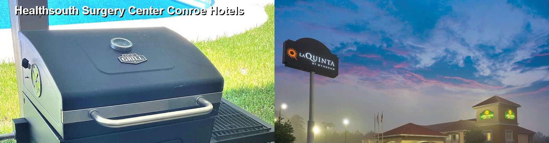5 Best Hotels near Healthsouth Surgery Center Conroe
