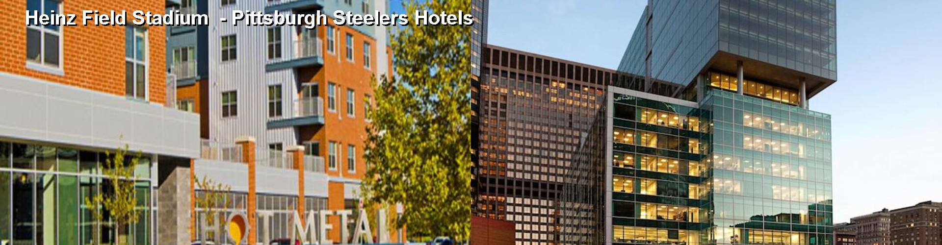 5 Best Hotels near Heinz Field Stadium - Pittsburgh Steelers