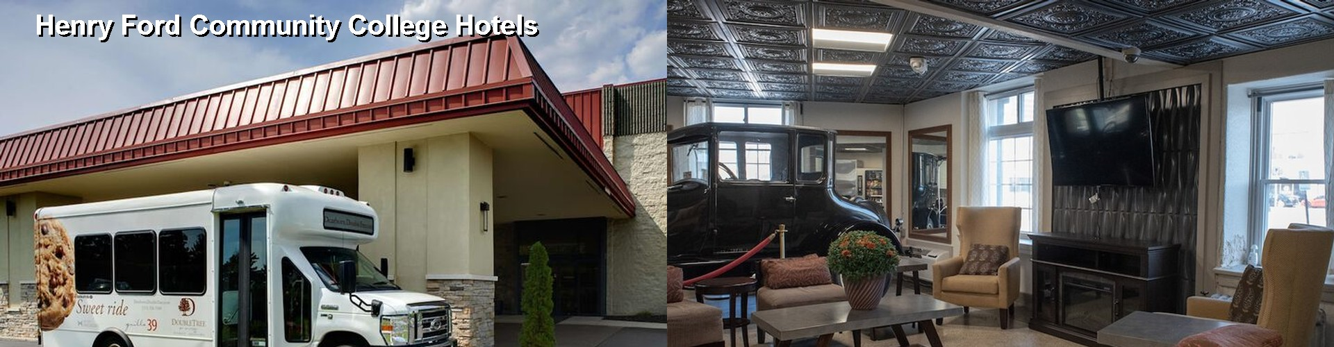 5 Best Hotels near Henry Ford Community College