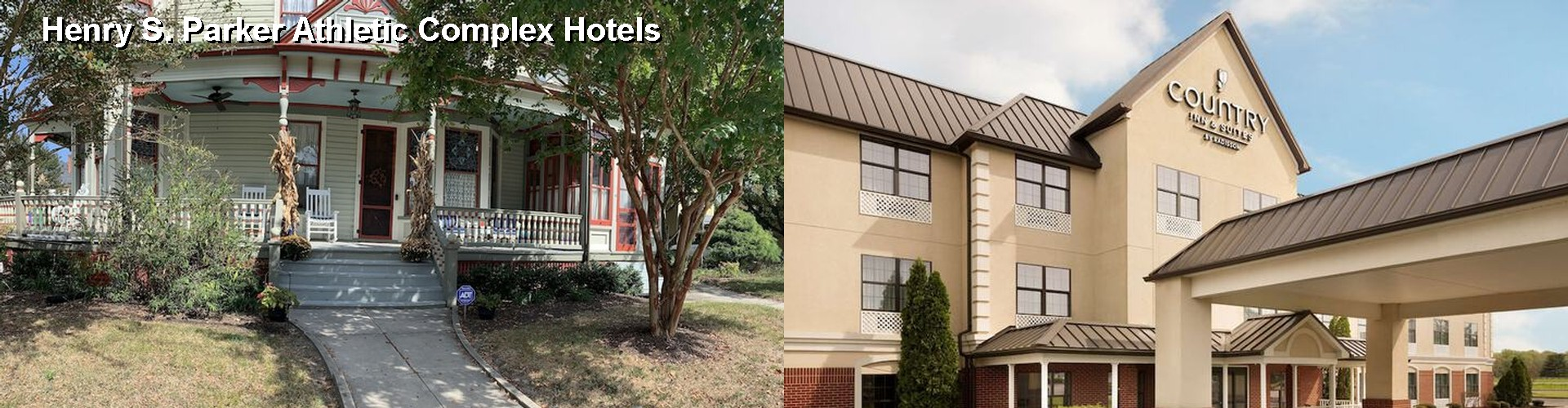 66 Closest Hotels Near Henry S Parker Athletic Complex In