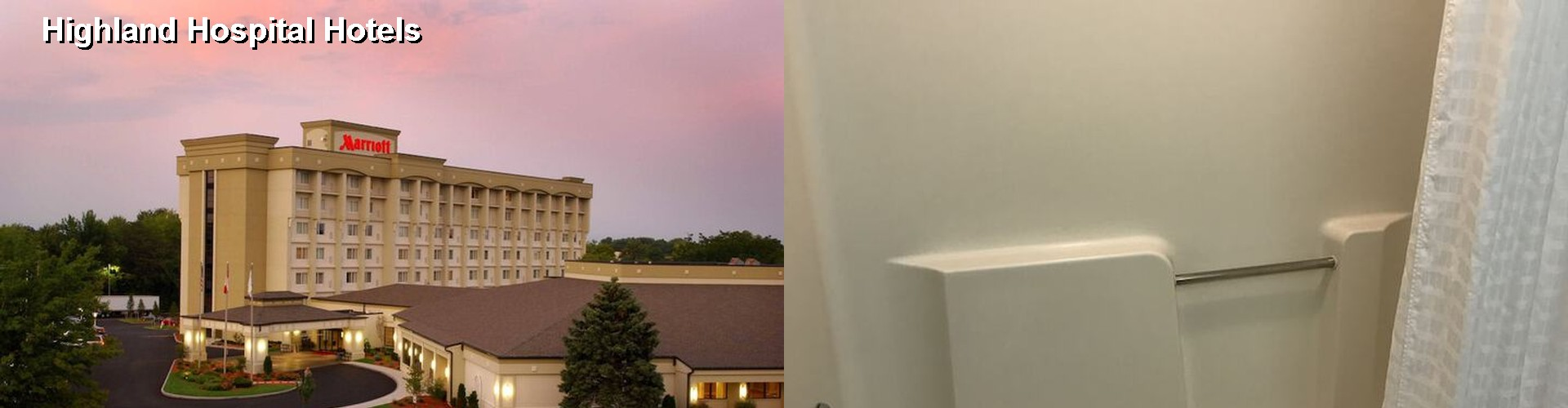 5 Best Hotels near Highland Hospital