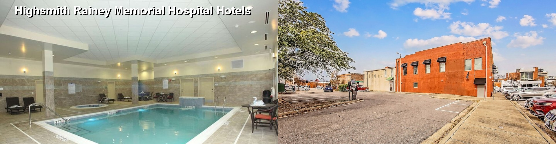 4 Best Hotels near Highsmith Rainey Memorial Hospital