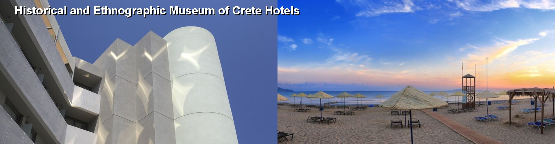 5 Best Hotels near Historical and Ethnographic Museum of Crete