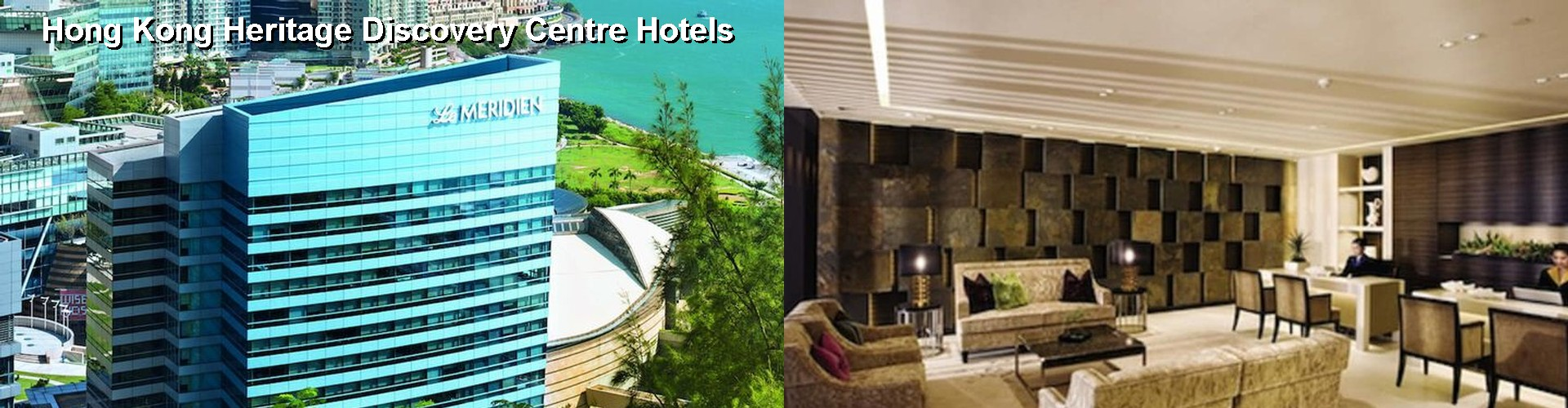 5 Best Hotels near Hong Kong Heritage Discovery Centre
